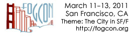 The FOGcon logo of a bridge of books, with the information March 11-13, 2011, San Francisco, CA, http://fogcon.org